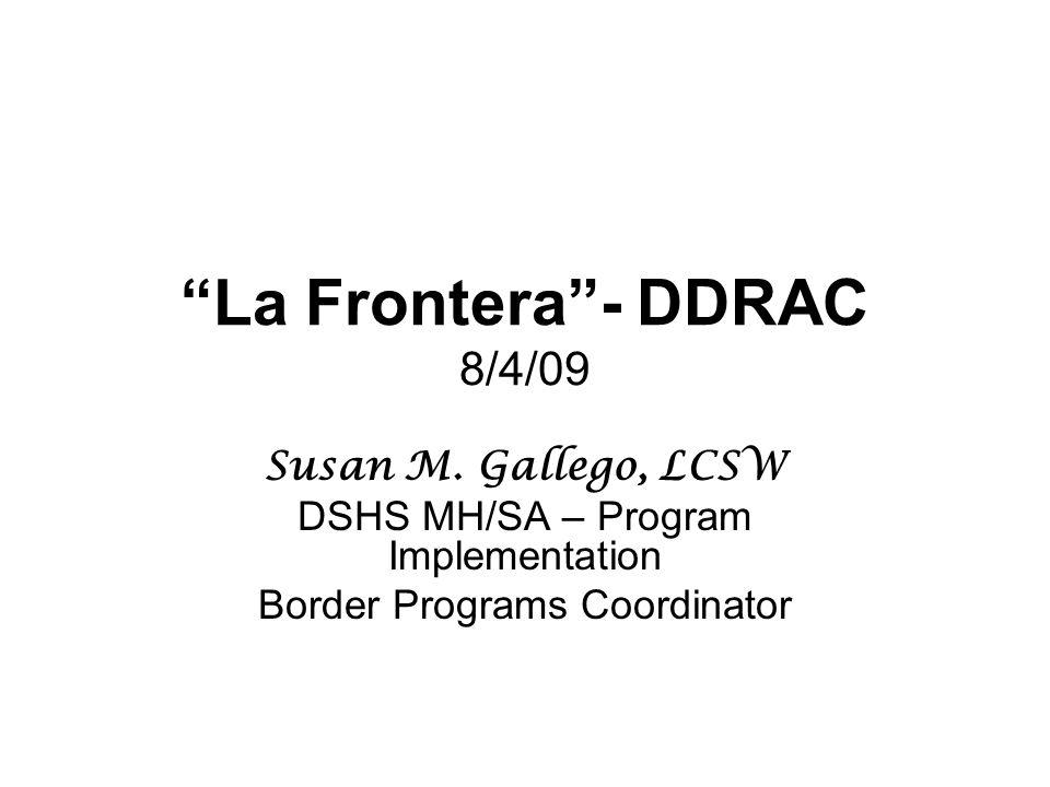 La Frontera - DDRAC 8/4/09 Susan M.
