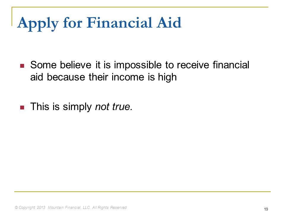 © Copyright 2013 Mountain Financial, LLC.