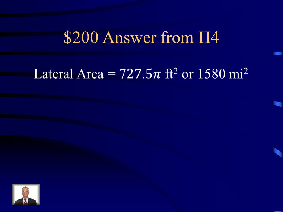 $200 Question from H4 The roof of the tower in a castle is shaped like a cone.