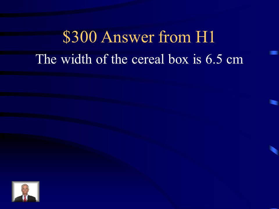 $300 Question from H1 The surface area of a cereal box in the shape of a rectangular prism is 1726 cm 2.