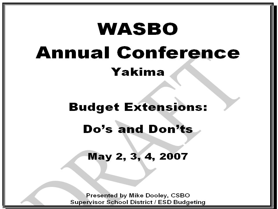 Page 10 2 nd Class SD Budget Extension Adoption WAC 392-123-072The ESD is to submit approved 2 nd class SD budget extension requests to OSPI by the close of business on August 31 or the last business day prior to August 31 if August 31 occurs on a nonbusiness day.