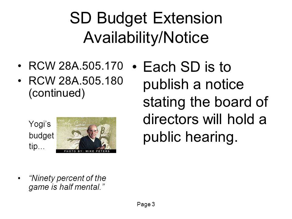 Page 14 SD Budget in Noncompliance RCW 28A.505.140 WAC 392-123-080 Yogi's budget tip...