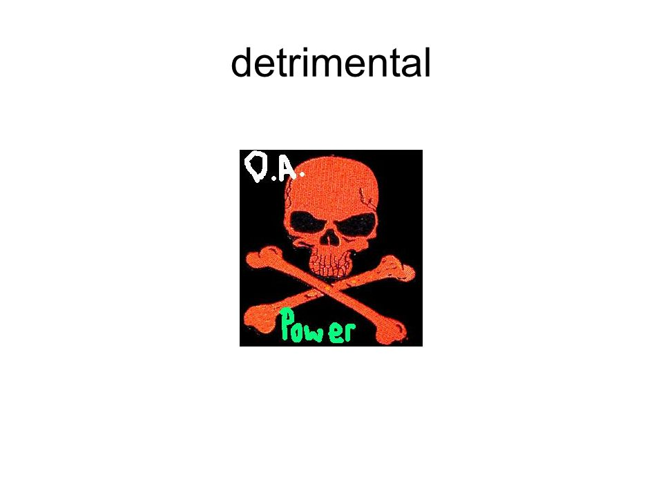 detrimental