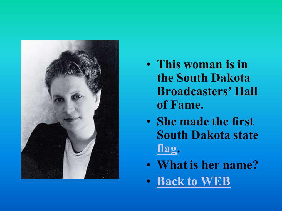 This woman is in the South Dakota Broadcasters' Hall of Fame.