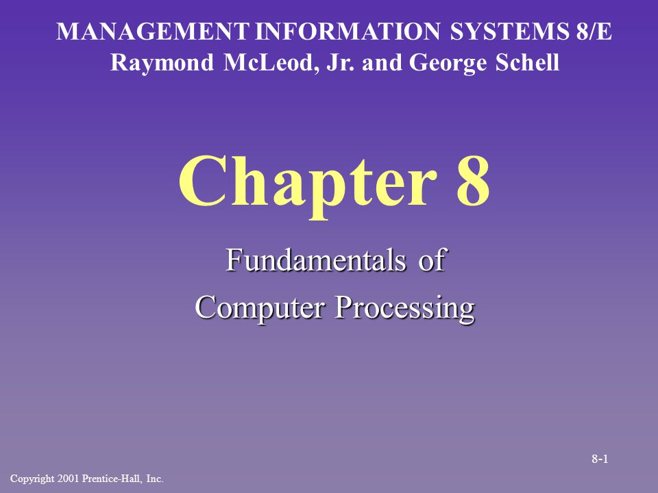 Three Main System Software Types n Operating system –Manages computer's processes »Schedule tasks »Manage hardware and software resources »Maintain system security »Enable sharing »Handle Interrupts 8-22