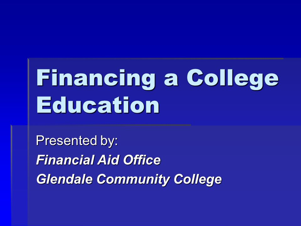 Financial aid process  Family submits FAFSA and other forms  College determines need/eligibility  College packages financial aid  College sends award letter (award offer)  Family reviews and compares offers  Student selects school; accepts/declines self-help financial aid