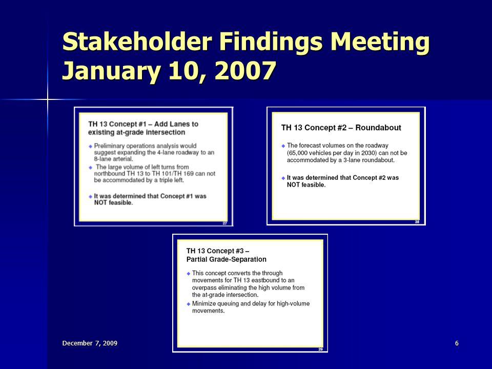 Stakeholder Findings Meeting January 10, 2007 December 7, 20096