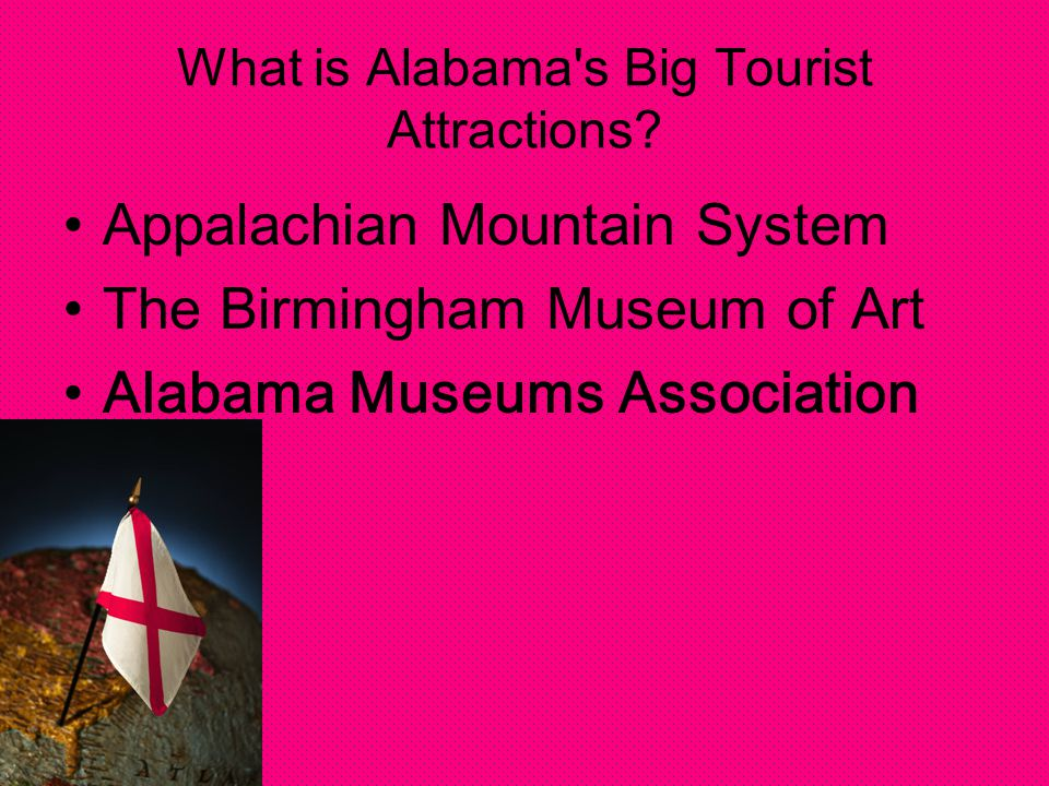 What is Alabama s Big Tourist Attractions.