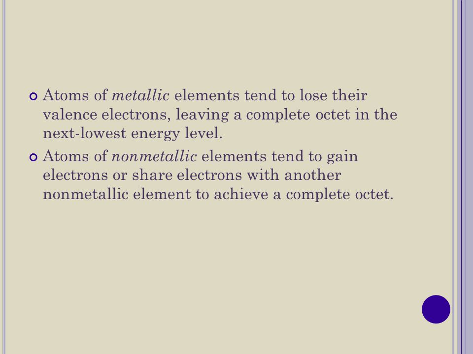 F ORMATION O F C ATIONS An atom's loss of valence electrons produces a cation, or a positively charged ion.