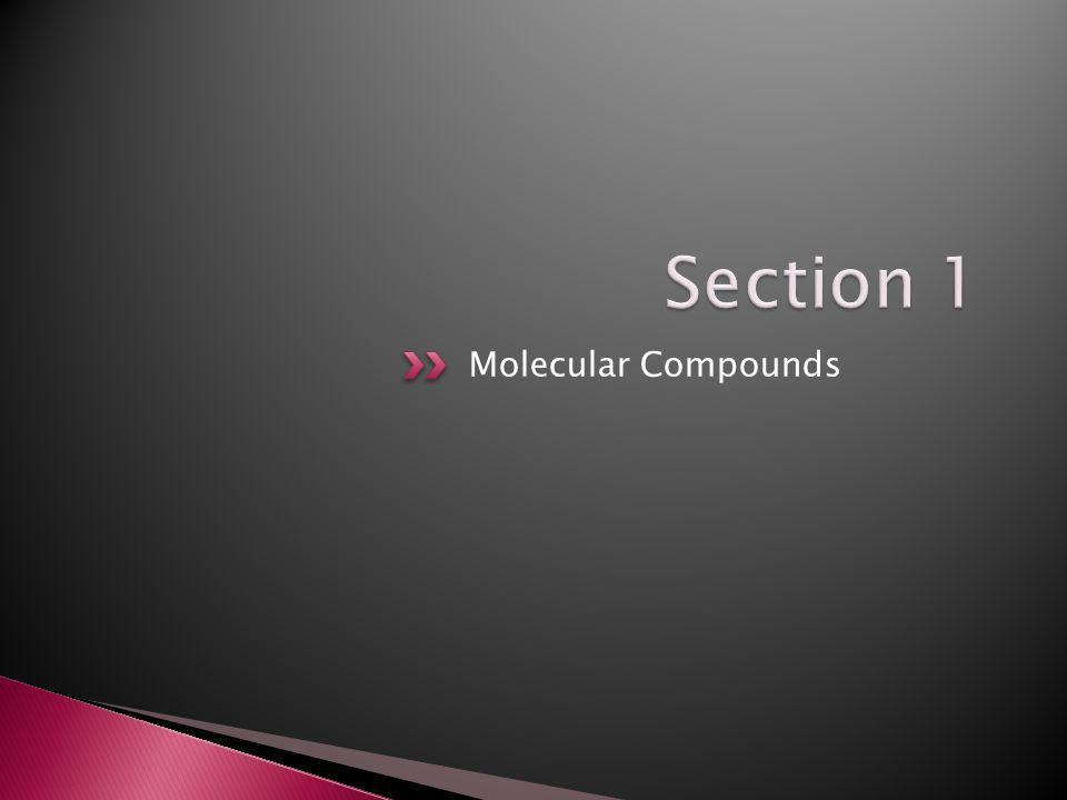 8.1.1 – I can distinguish between the melting points and boiling points of molecular compounds and ionic compounds.