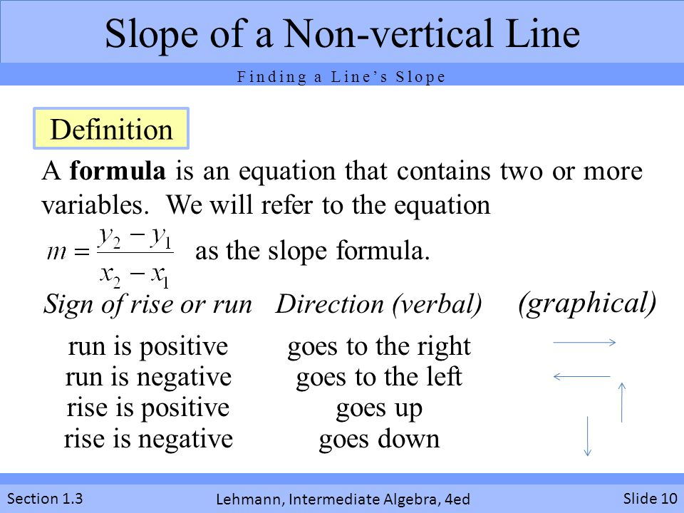 Lehmann, Intermediate Algebra, 4ed Section 1.3 A formula is an equation that contains two or more variables. We will refer to the equation a Slide 10