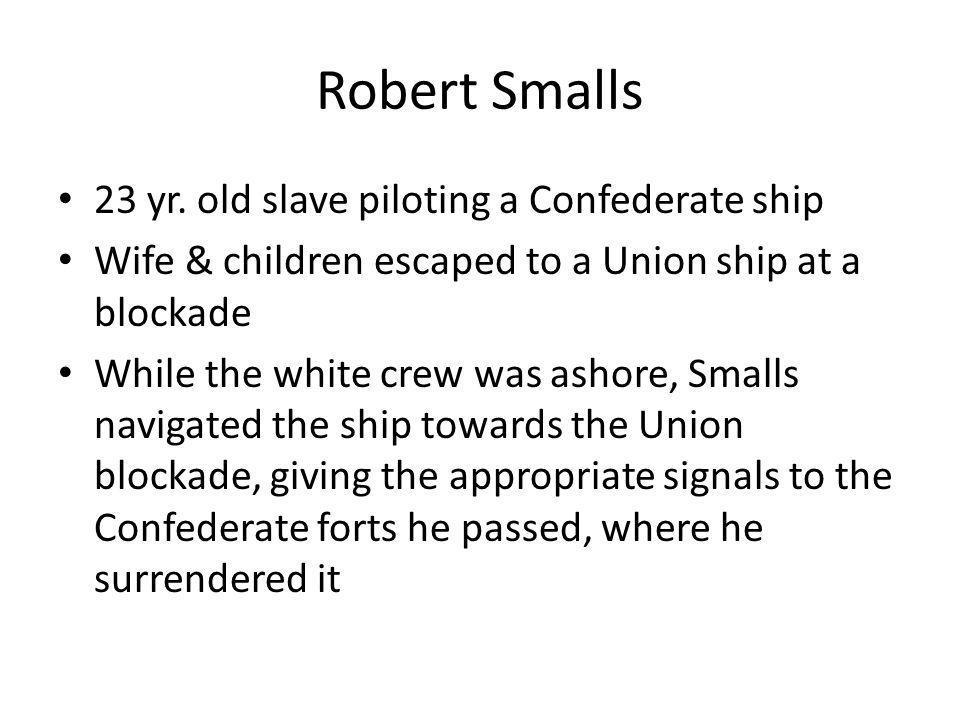 Robert Small Cont…..