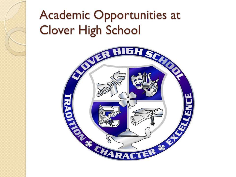 Academic Opportunities at Clover High School