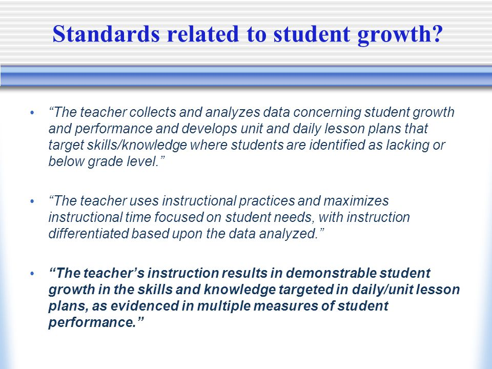 Standards related to student growth.
