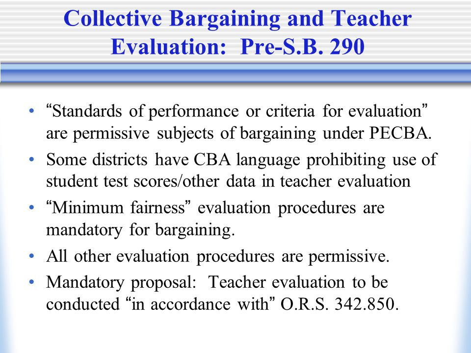 Collective Bargaining and Teacher Evaluation: Pre-S.B.
