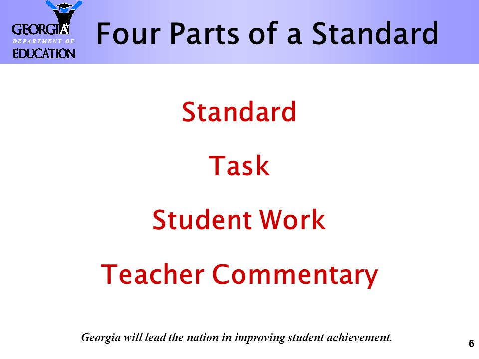 46 GPS Georgia will lead the nation in improving student achievement.