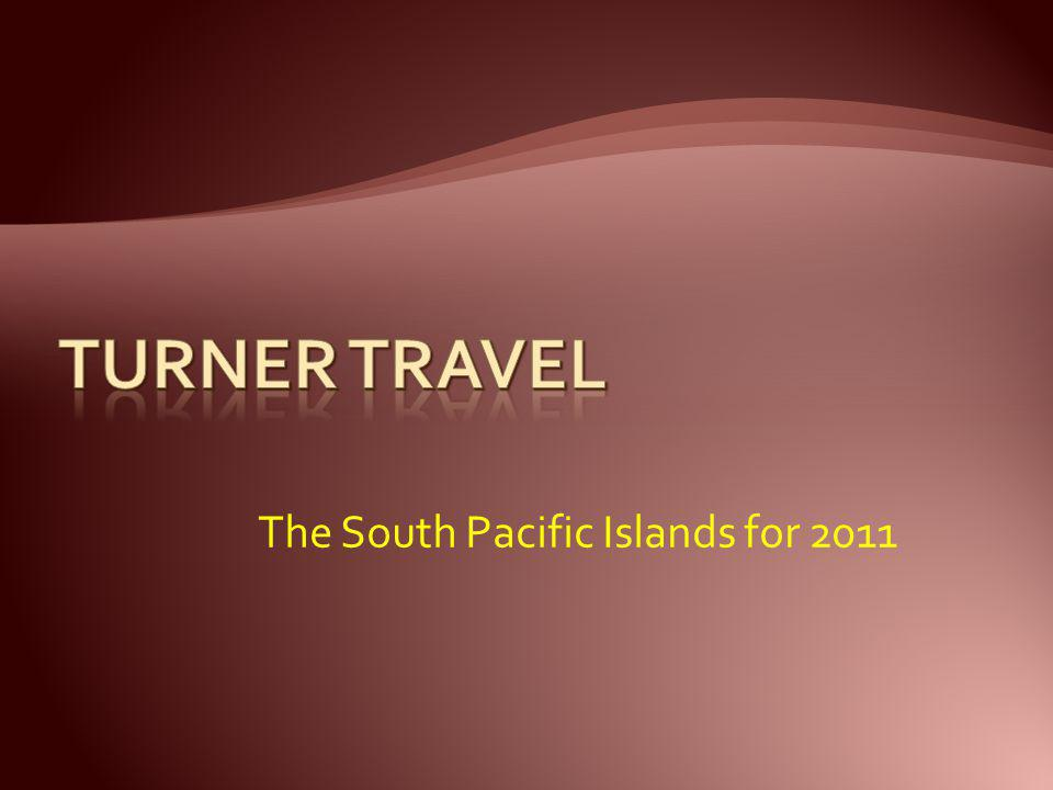 The South Pacific Islands for 2011