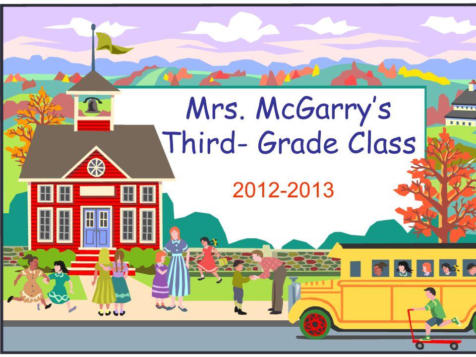 Mrs. McGarry's Third- Grade Class 2012-2013
