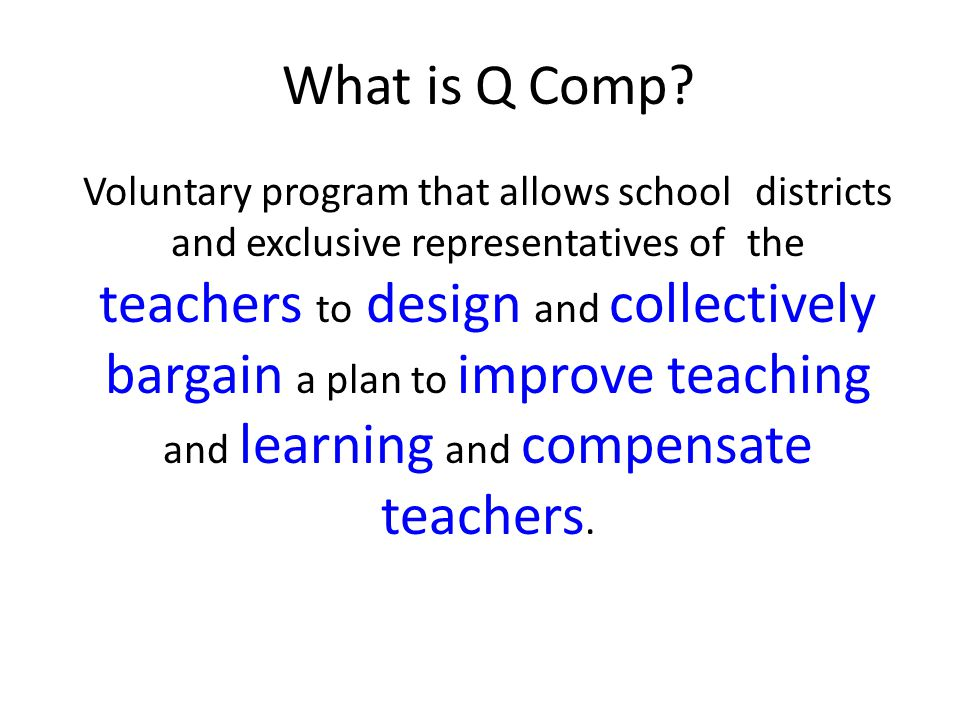 Voluntary program that allows school districts and exclusive representatives of the teachers to design and collectively bargain a plan to improve teac