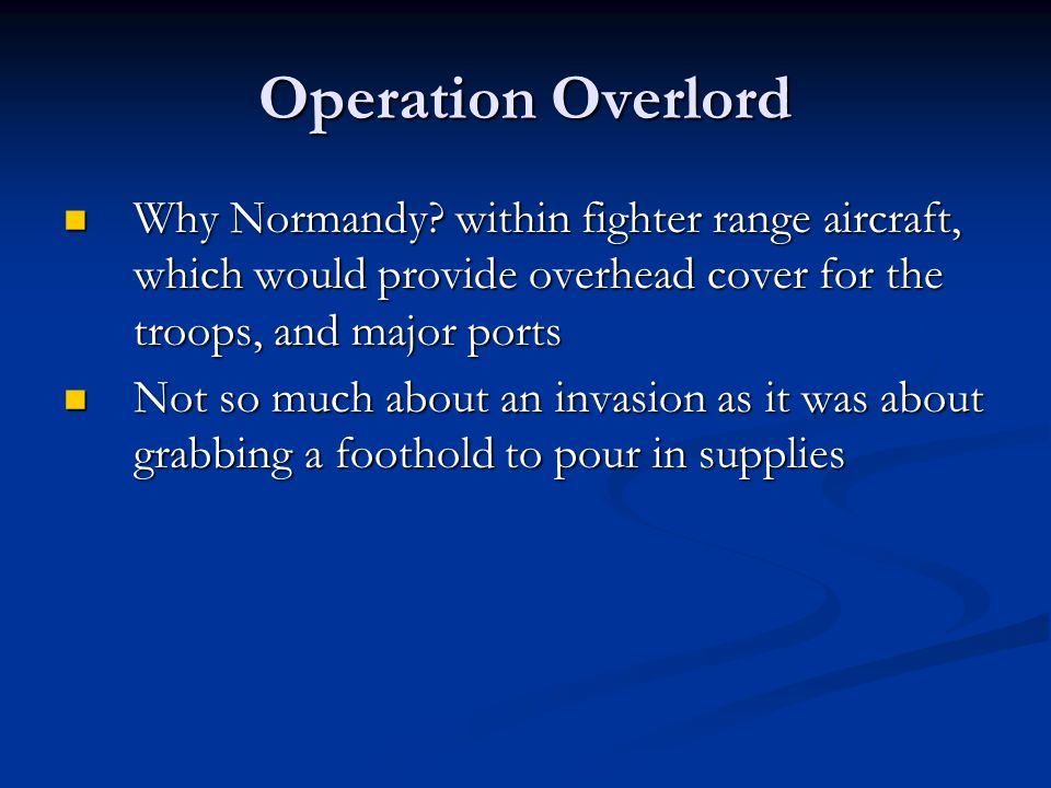 For it to Work 1.Shut down German counterattack after initial landings 2.