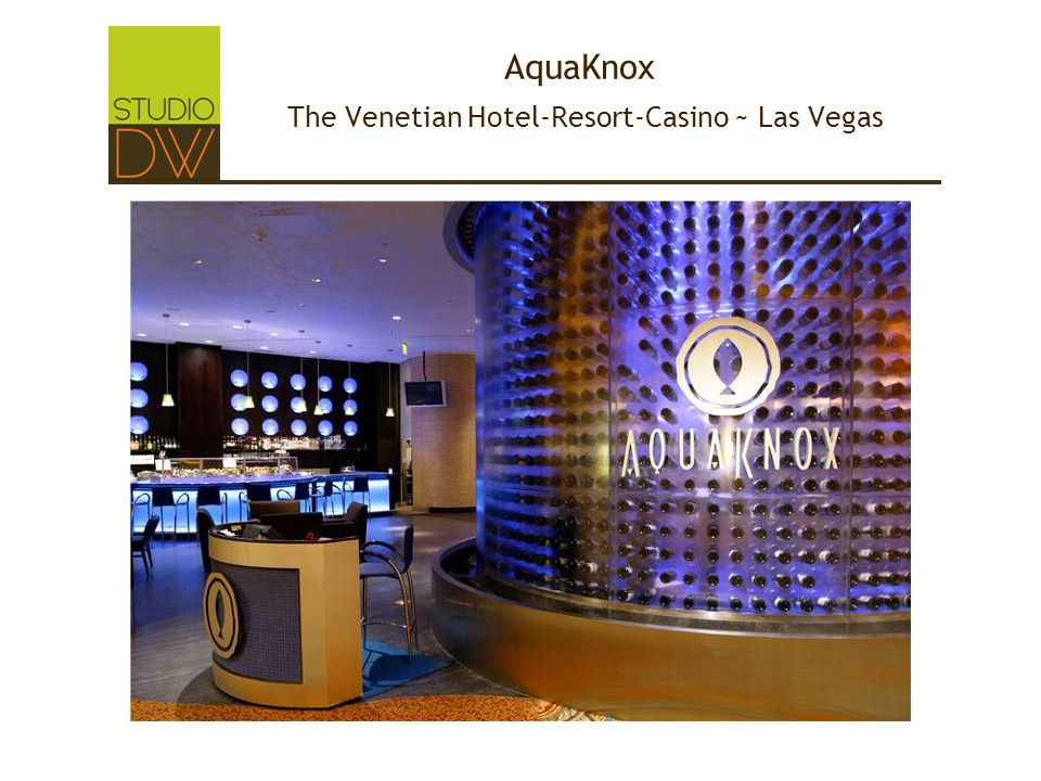 AquaKnox The Venetian Hotel-Resort-Casino ~ Las Vegas