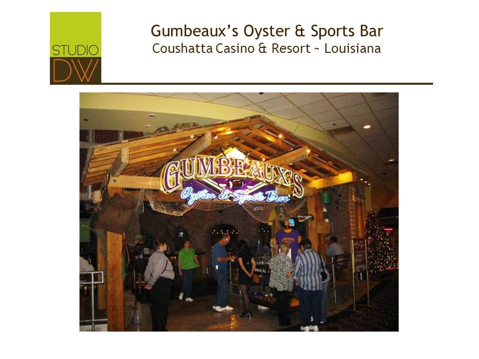 Gumbeaux's Oyster & Sports Bar Coushatta Casino & Resort ~ Louisiana