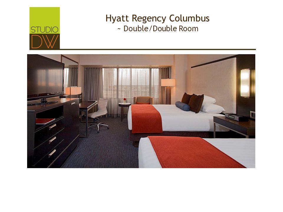 Hyatt Regency Columbus ~ Double/Double Room