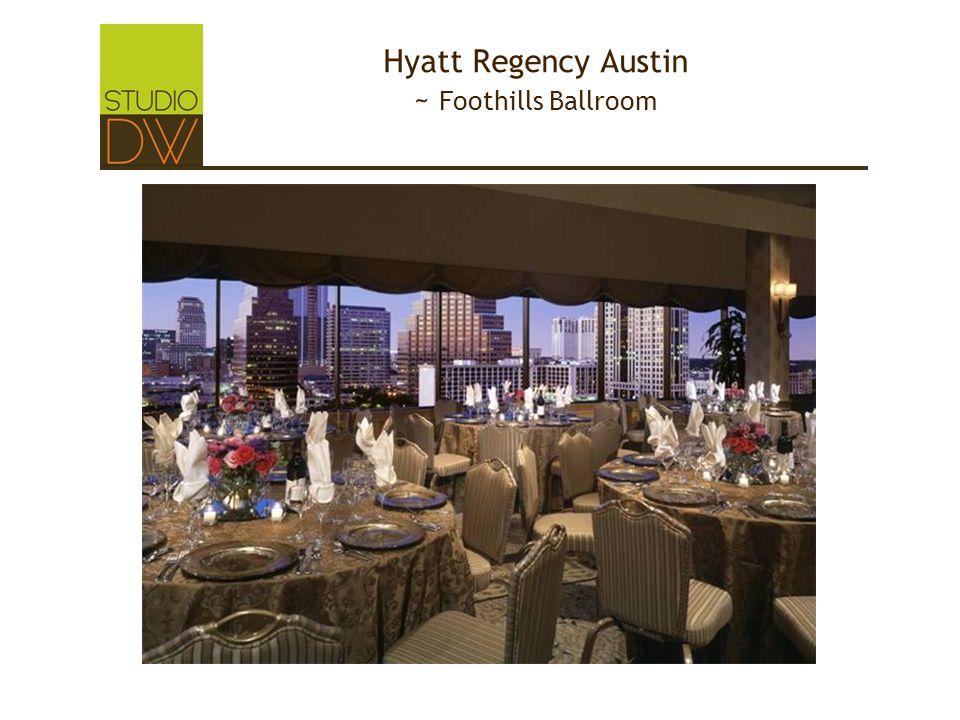 Hyatt Regency Austin ~ Foothills Ballroom