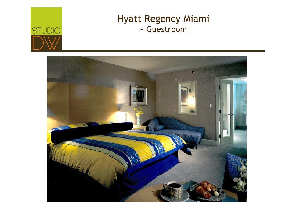 Hyatt Regency Miami ~ Guestroom