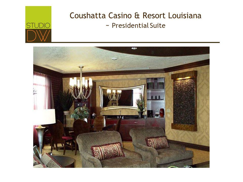 Coushatta Casino & Resort Louisiana ~ Presidential Suite