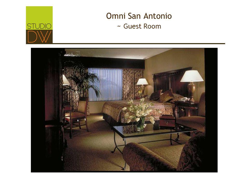 Omni San Antonio ~ Guest Room