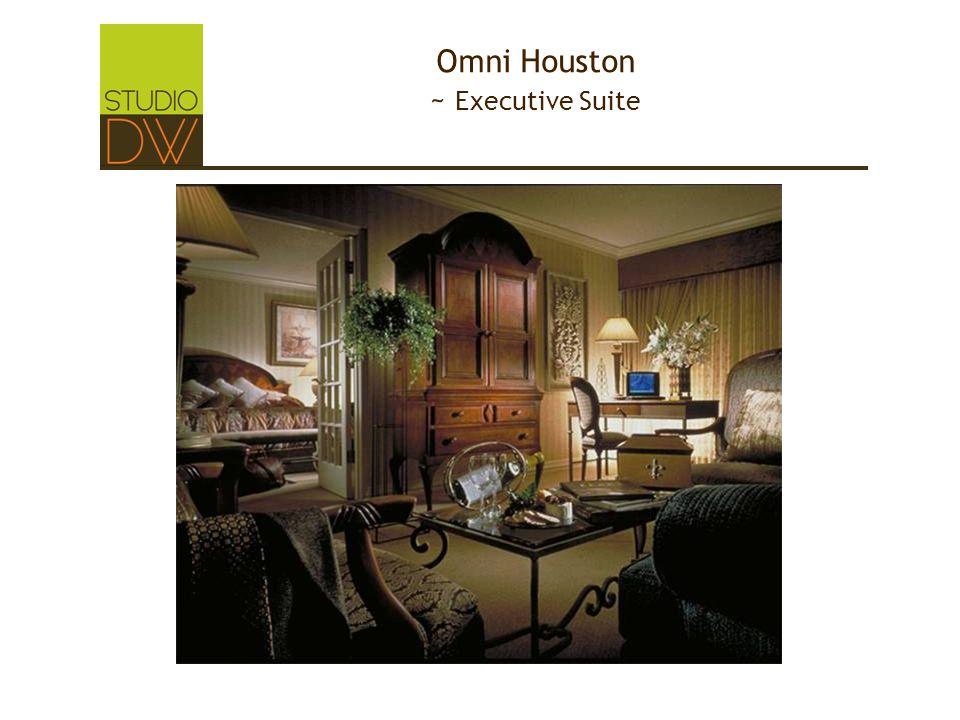Omni Houston ~ Executive Suite