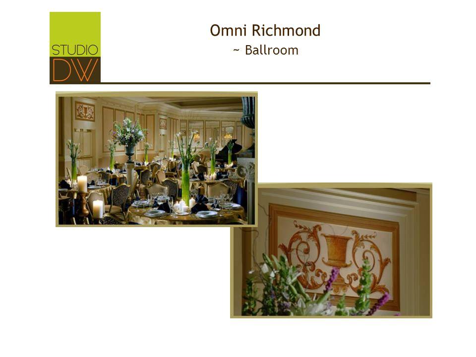 Omni Richmond ~ Ballroom