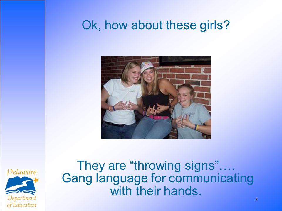 26 Delaware Code Title 11 § 617 Criminal Youth Gangs (2) Any person who, a.