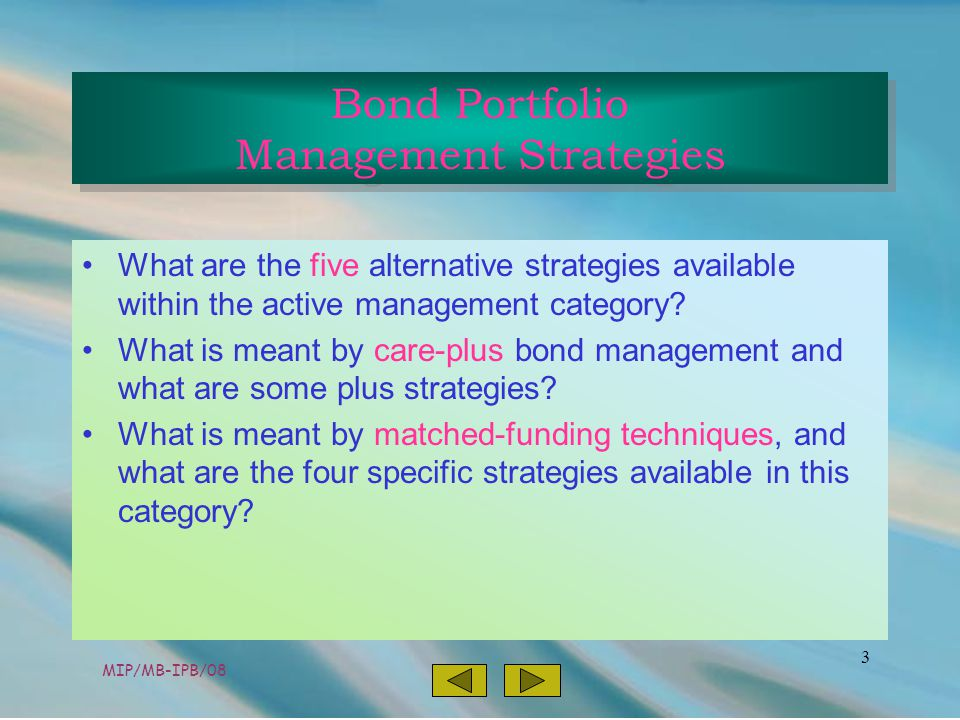 MIP/MB-IPB/08 3 What are the five alternative strategies available within the active management category.