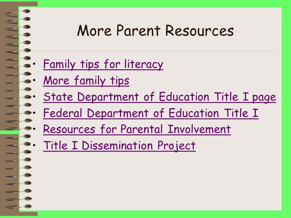 Parent Resources http://www.scholastic.com/parents/index.asp http://puzzlemaker.school.discovery.com/ Positive Parenting Articles Math help Parents ho