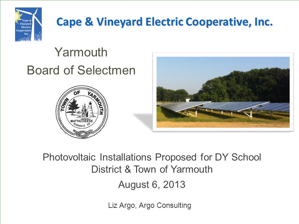 Installation Sites for Yarmouth Schools Ezra Baker M.E.