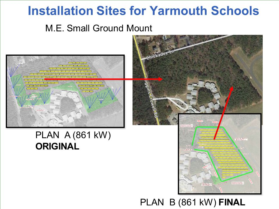 Installation Sites for Yarmouth Schools Ezra Baker M.E.