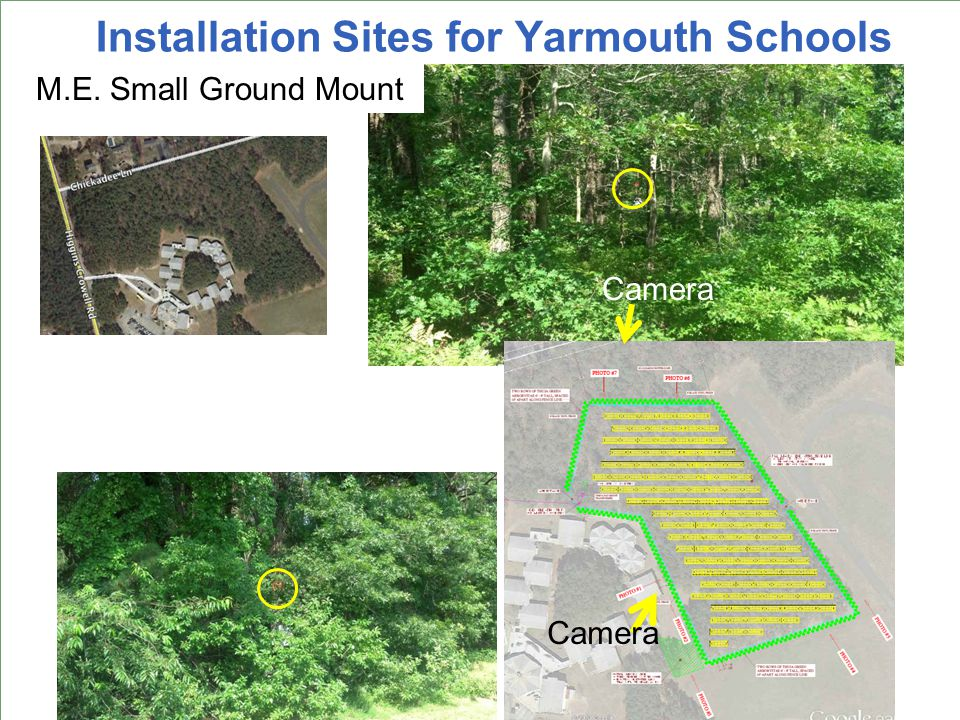 Installation Sites for Yarmouth Schools Ezra Baker M.E. Small Ground Mount Camera
