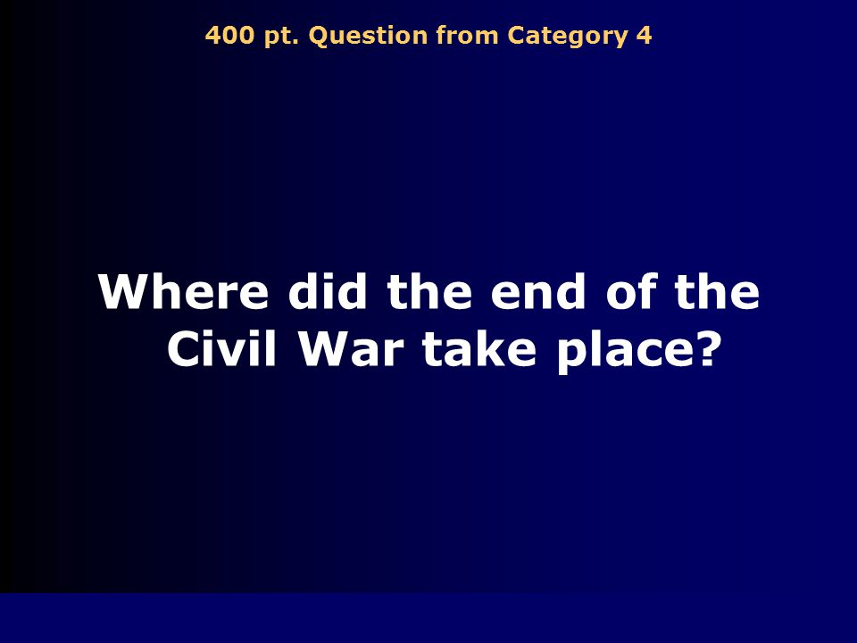 300 pt. Answer from Category 4 Gettysburg