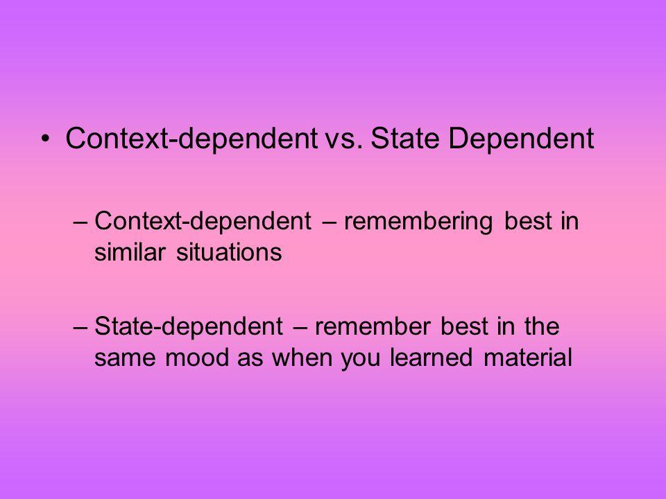 Context-dependent vs.