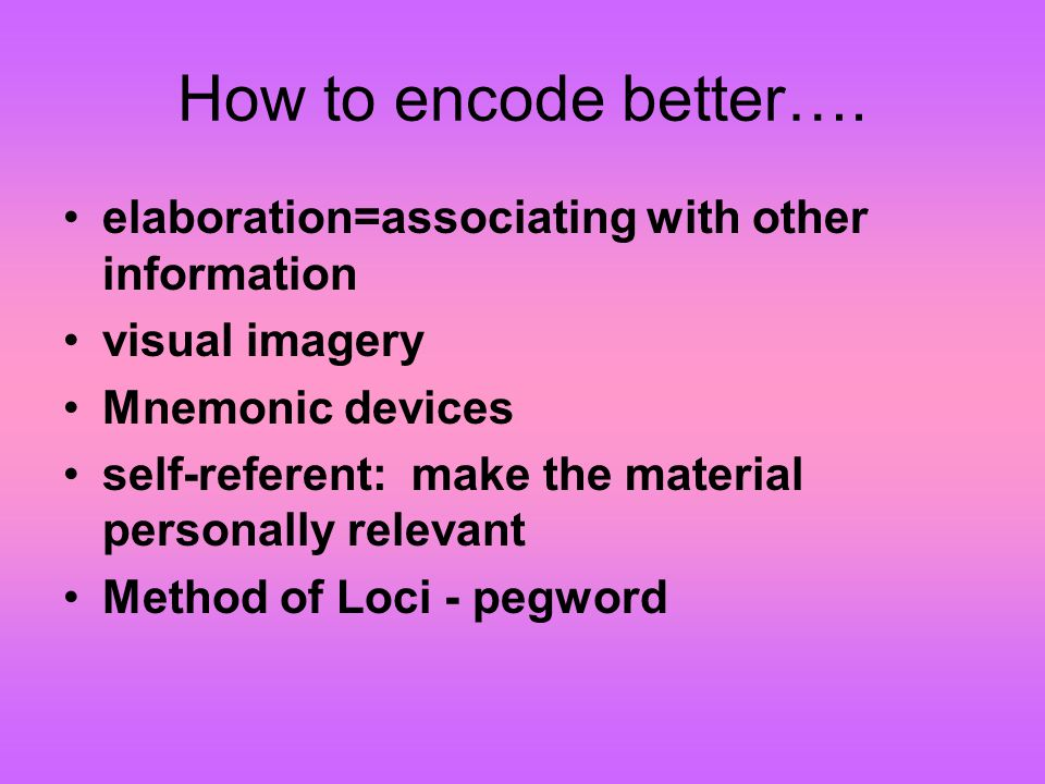 How to encode better….
