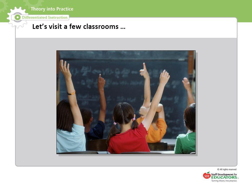 Let's visit a few classrooms …