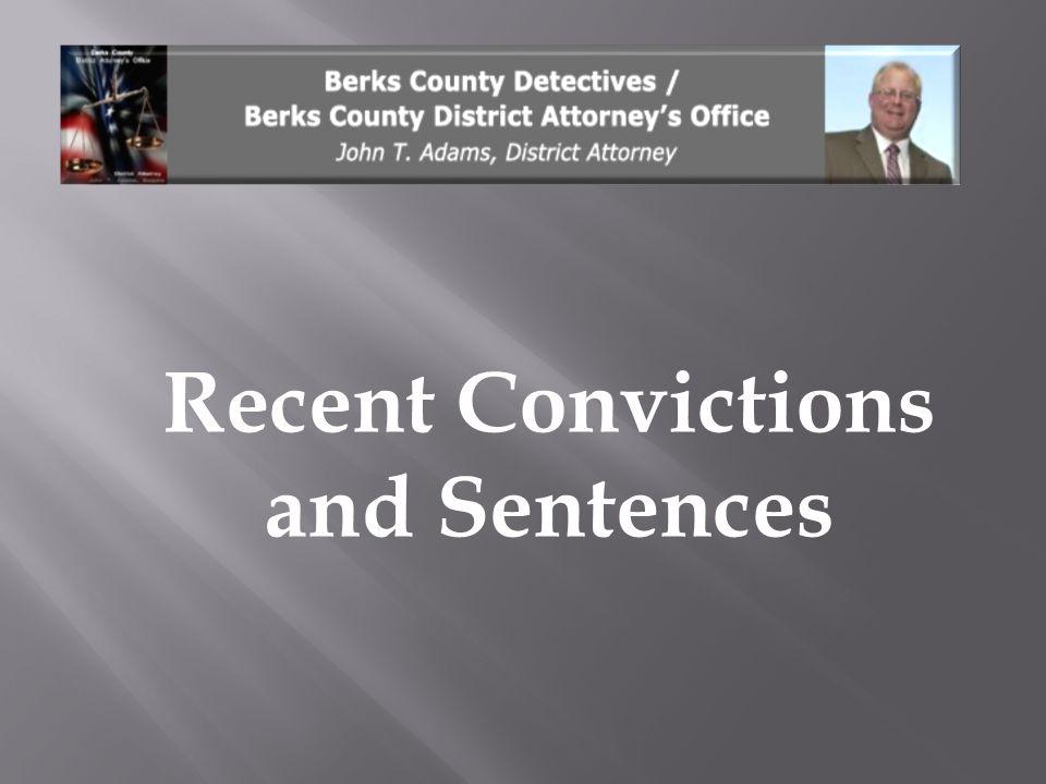 Recent Convictions and Sentences