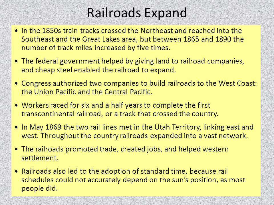 In the 1850s train tracks crossed the Northeast and reached into the Southeast and the Great Lakes area, but between 1865 and 1890 the number of track