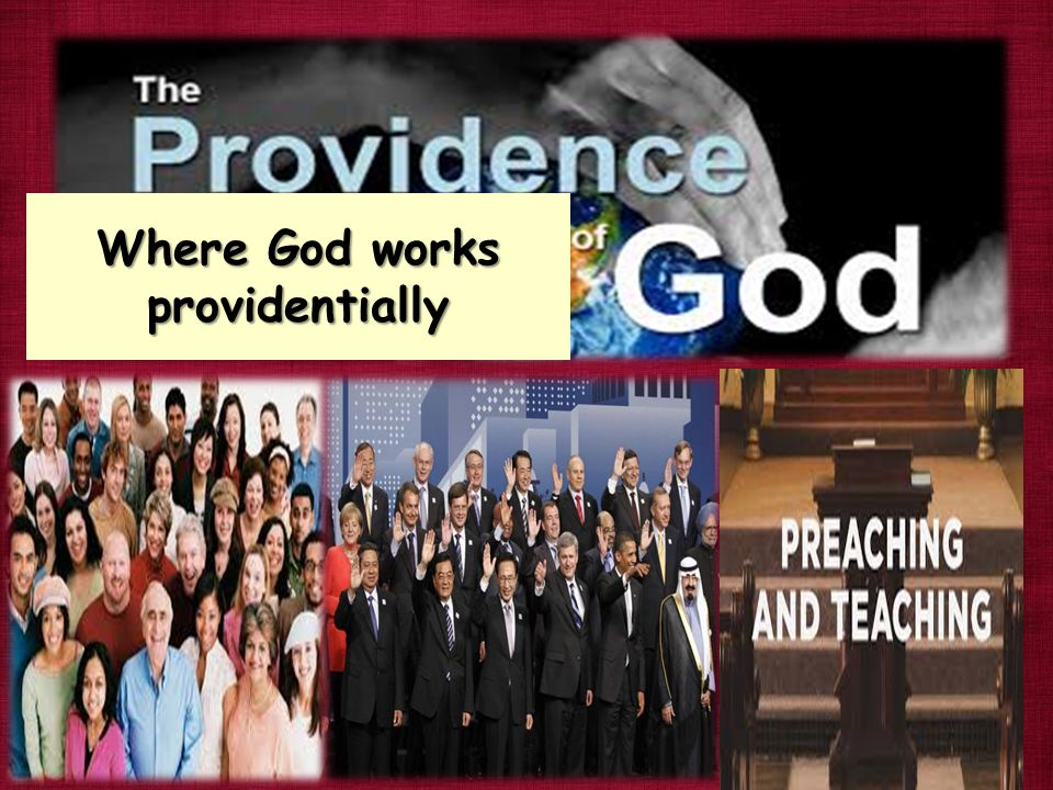 Where God works providentially