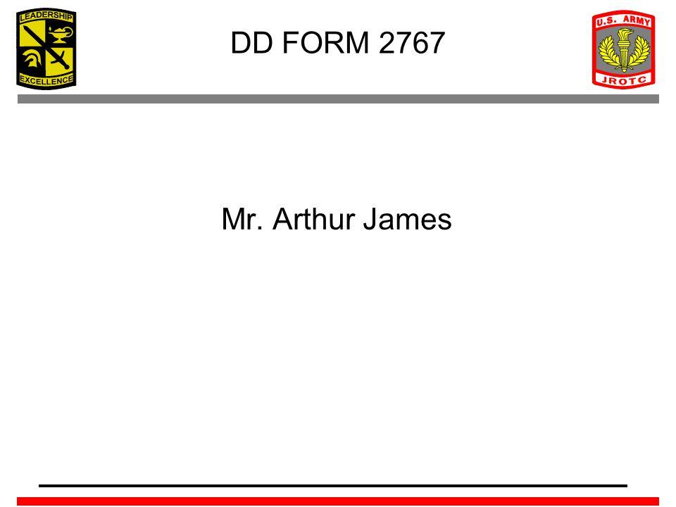 DD FORM 2767 Mr. Arthur James