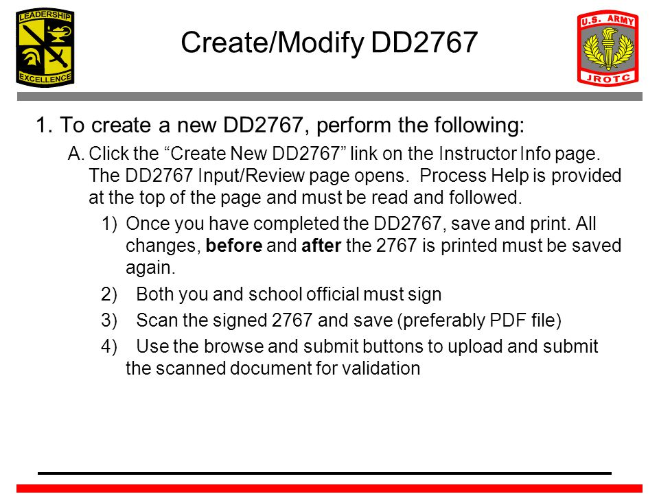 """Create/Modify DD2767 1.To create a new DD2767, perform the following: A.Click the """"Create New DD2767"""" link on the Instructor Info page. The DD2767 Inp"""