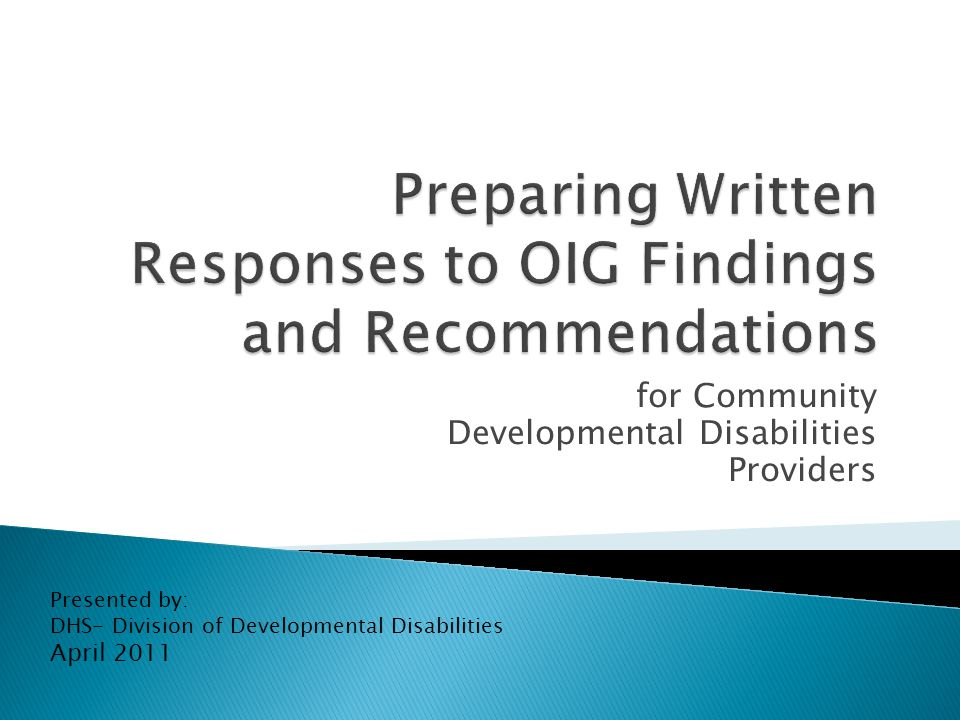 for Community Developmental Disabilities Providers Presented by: DHS- Division of Developmental Disabilities April 2011