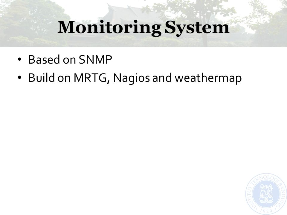 Monitoring System Based on SNMP Build on MRTG, Nagios and weathermap
